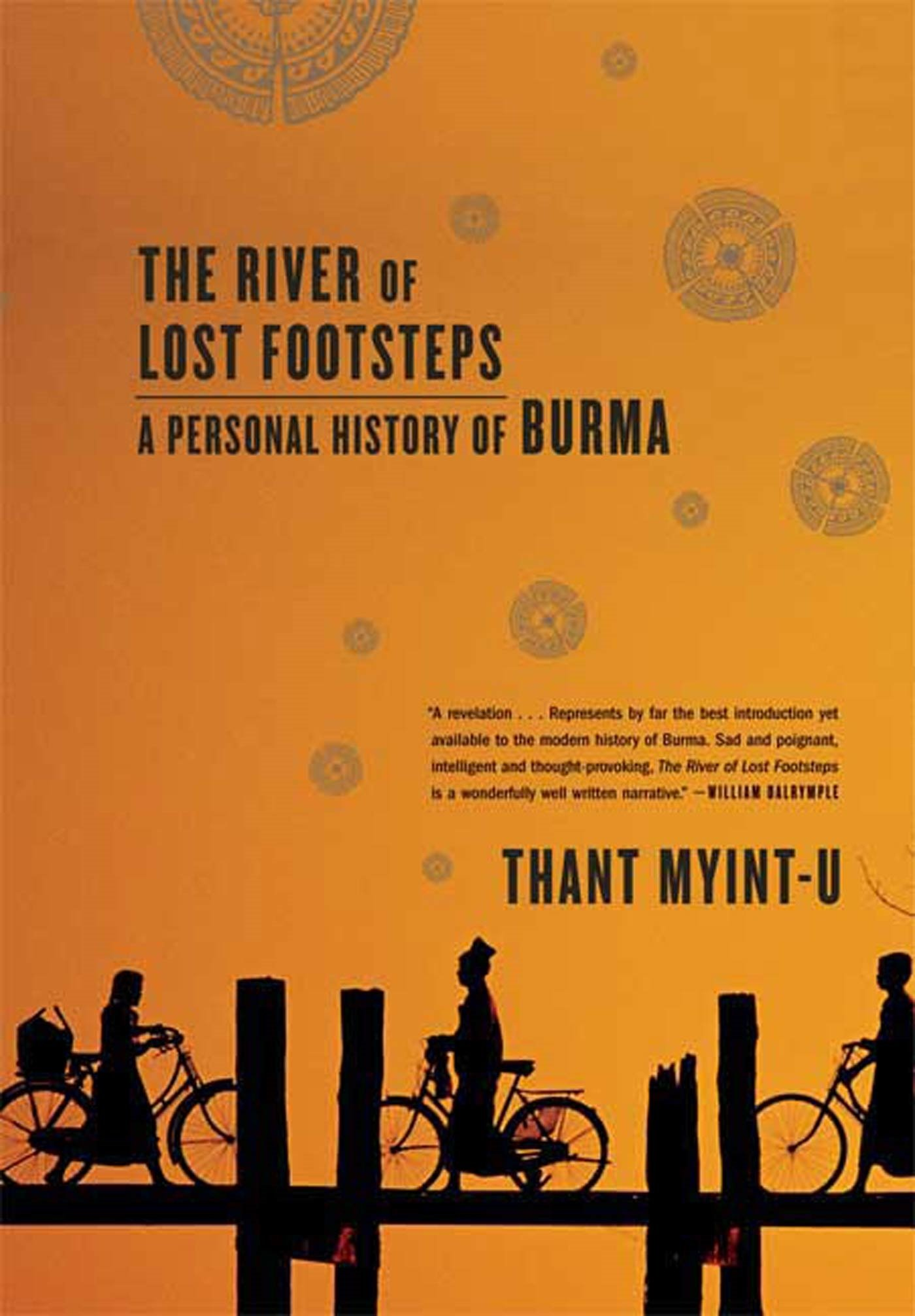 Download The River of Lost Footsteps: A Personal History of Burma pdf epub