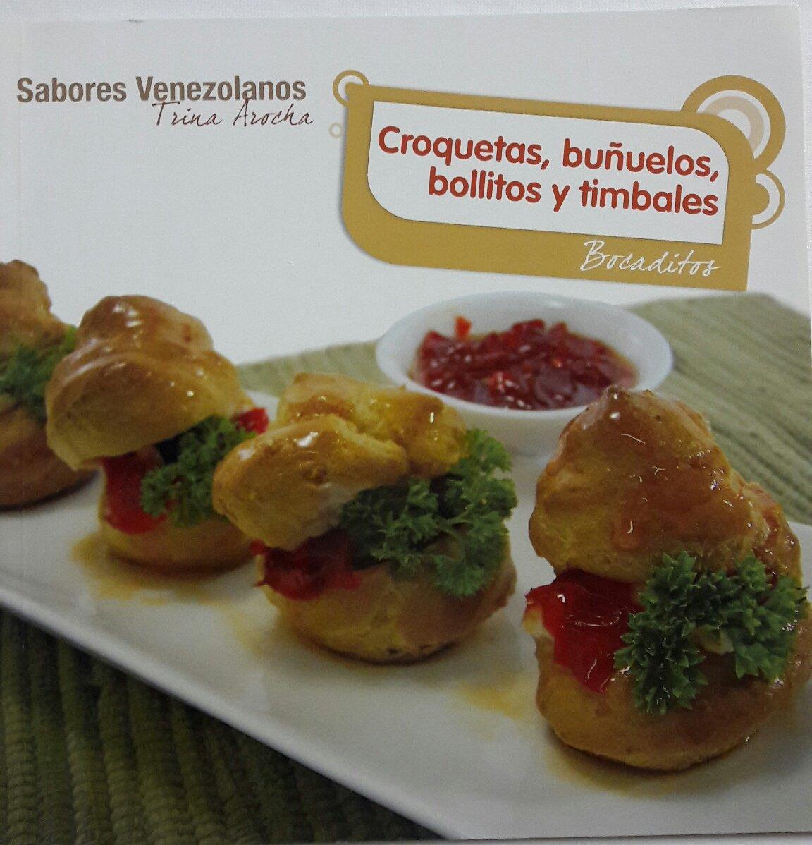 CROQUETAS, BUÑUELOS, BOLLITOS Y TIMBALES: BOCADITOS Paperback – 2011