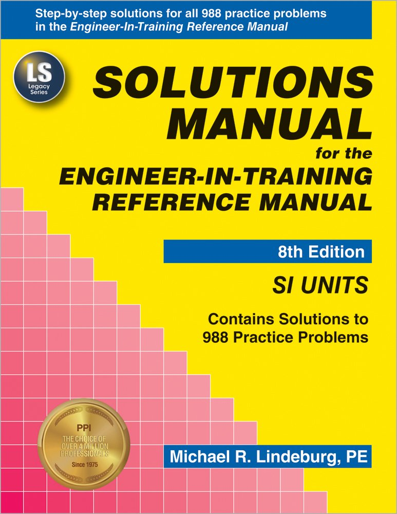 Solutions Manual for the Engineer-In-Training Reference