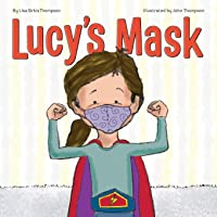 Lucy's Mask