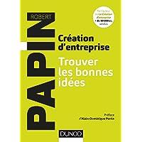 Création d'entreprise : Trouver les bonnes idées