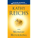 Monday Mourning: A Tempe Brennan Novel (7) (A Temperance Brennan Novel)