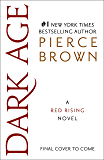 Dark Age: A Red Rising Novel (Red Rising Series Book 5) (English Edition)