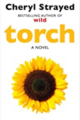 Torch: Novel from the author of the huge bestseller Wild. Kindle Edition