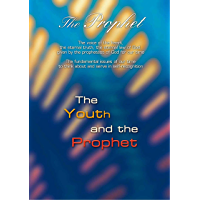 The Prophet. The Youth and the Prophet: The voice of the heart, the eternal truth, the eternal law of God, given by the prophetess of God for our time (English Edition)
