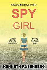 Spy Girl (A Natalia Nicolaeva Thriller Book 3) Kindle Edition