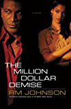 The Million Dollar Demise: A Novel (Million Dollar Trilogy)