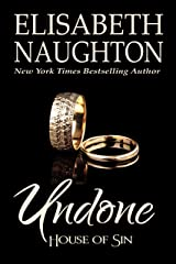 Undone (House of Sin Book 3)