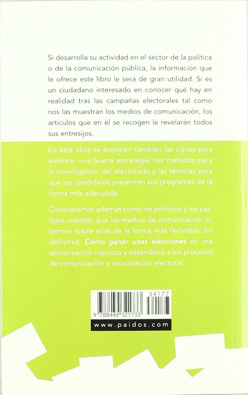 Cómo ganar unas elecciones (Comunicación): Amazon.es: Costa, Pere ...