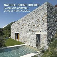 Natural Stone Houses - Häuser aus Naturstein (Contemporary