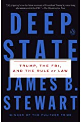 Deep State: Trump, the FBI, and the Rule of Law Kindle Edition