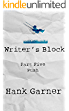 Writer's Block | Part 5: Push