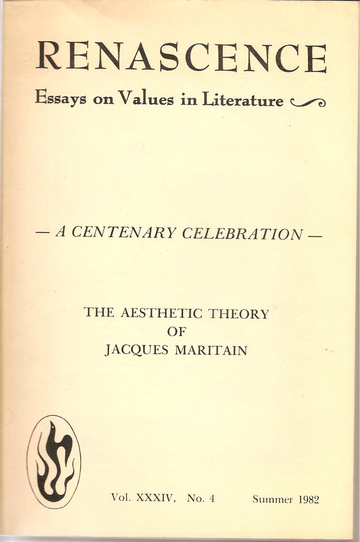 Renascence Essays On Values In Literature The Aesthetic Theory Of  Renascence Essays On Values In Literature The Aesthetic Theory Of Jacques  Maritain A Centenary Celebration Nine Essays On Maritain Vol Xxxiv No Example Of Thesis Statement For Argumentative Essay also Essay In English Language  Nursing Assignment Help Australia
