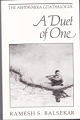 Duet of One: The Ashtavakra Gita Dialogue Kindle Edition