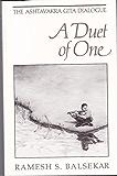 Duet of One: The Ashtavakra Gita Dialogue