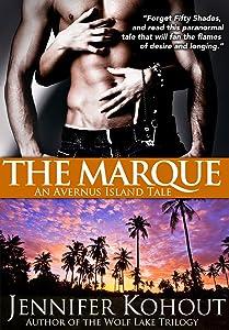 The Marque: An Avernus Island Tale (Book 2)