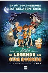 Die Legende der Star Runner: Ein Timmi Tobbson Rätselabenteuer (mit vielen spannenden Suchbildern) Hardcover