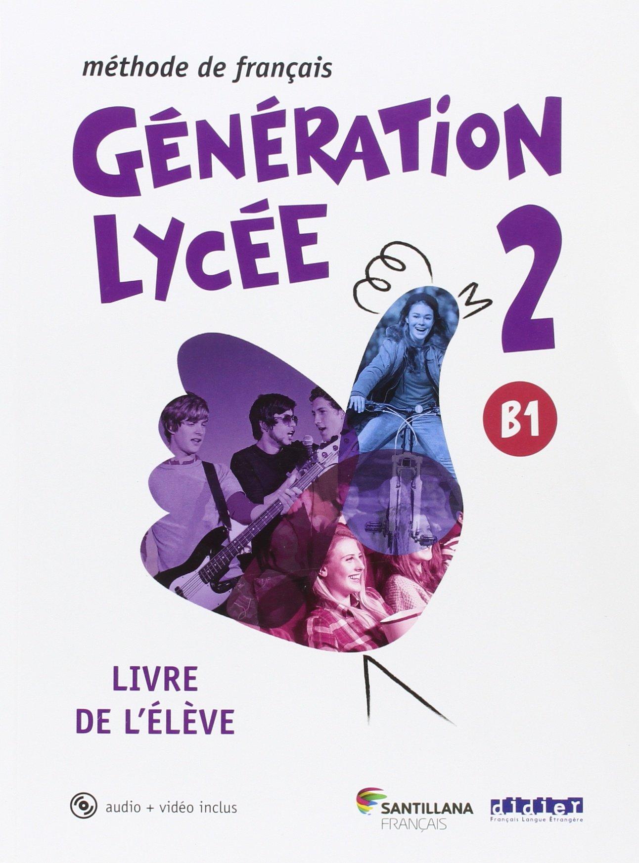 Generation Lycee A2 B1 Livre De L Eleve 9788490491904