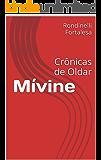Mívine: Crônicas de Oldar