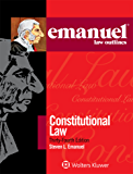 Emanuel Law Outlines for Constitutional Law (Emanuel Law Outlines Series)