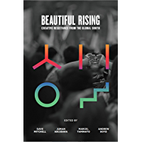 Beautiful Rising: Creative Resistance from the Global South