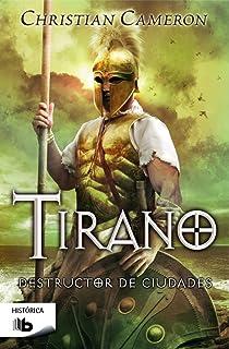 Tirano (Saga Tirano 1): Amazon.es: Christian Cameron: Libros