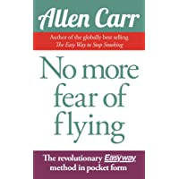 Carr, A: No More Fear of Flying (Allen Carr's Easyway)
