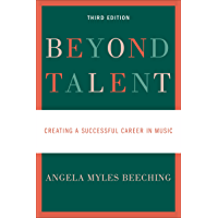 Beyond Talent: Creating a Successful Career in Music book cover