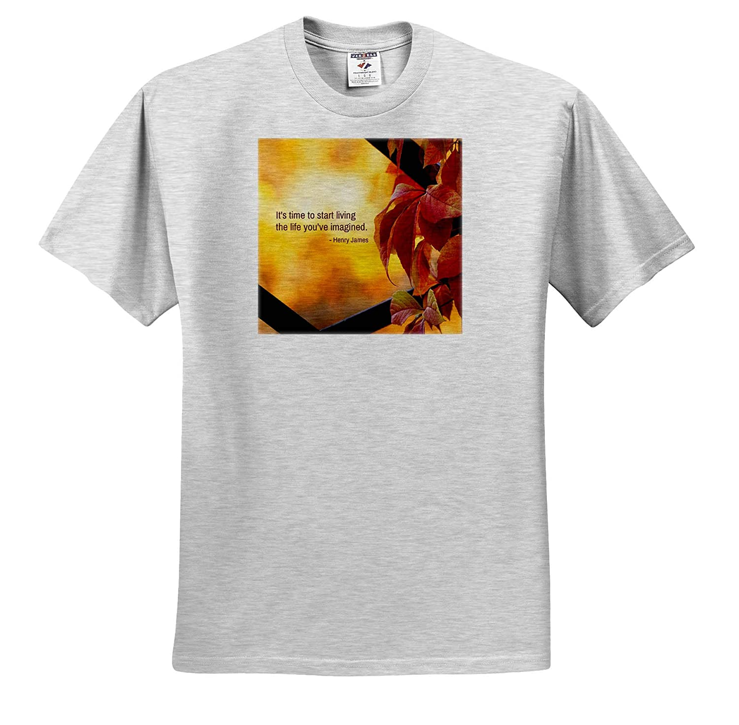 3dRose Alexis Design Henry James Quote Quotes Inspirational T-Shirts Warm Autumn Colors It is time to Start Living