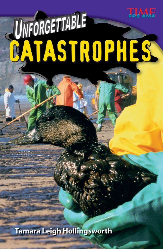 Unforgettable Catastrophes (TIME FOR KIDS® Nonfiction Readers) PDF