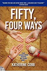 Fifty, Four Ways Kindle Edition