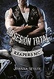 OBSESIÓN TOTAL (Reapers MC - 4)