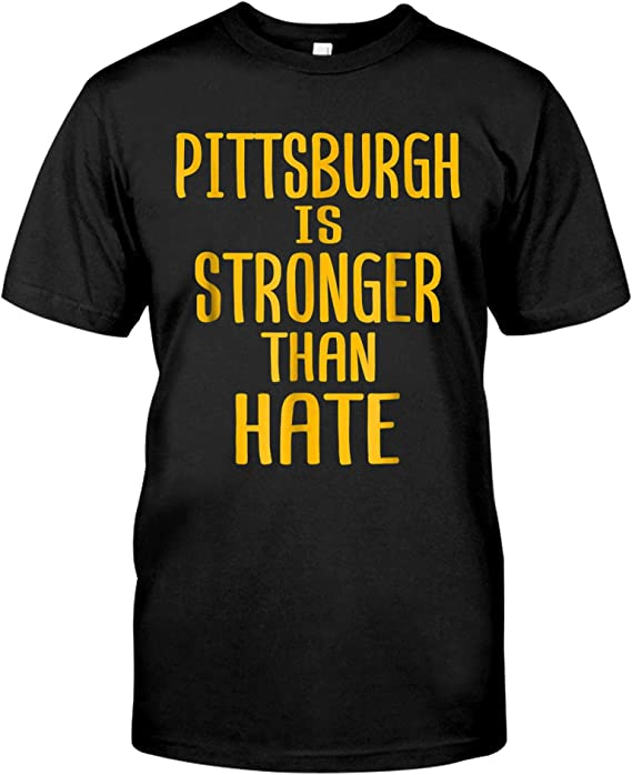 Amazon.com: Pittsburgh is Stronger Than Hate Love T-Shirt: Clothing