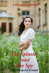 The Spinster and the Spy (A Clean Regency Historical Romance) Kindle Edition