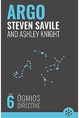 Argo (Ogmios Directive) Kindle Edition