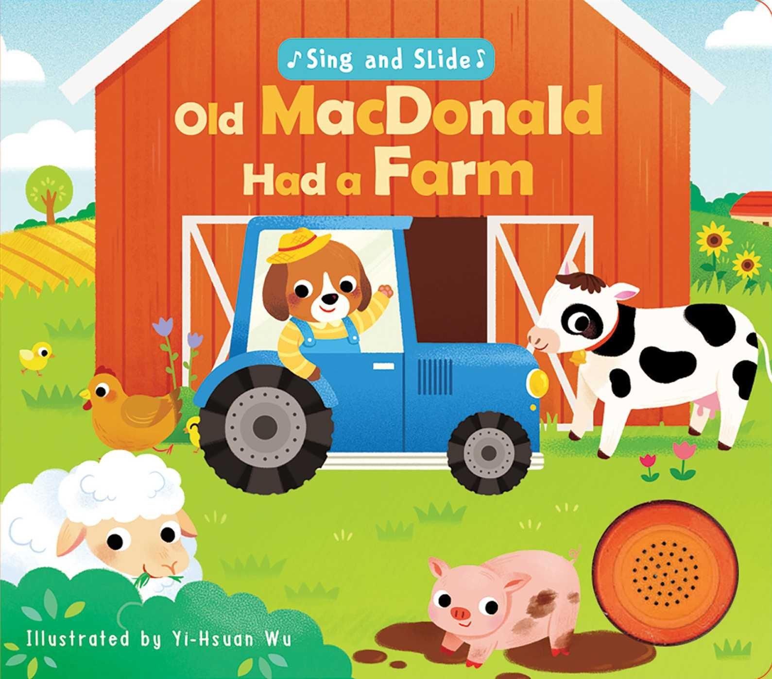 Amazon Com Sing And Slide Old Macdonald Had A Farm 9781684121236 Wu Yi Hsuan Books