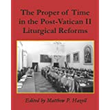 The Proper of Time in the Post-Vatican II Liturgical Reforms