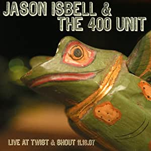 Jason Isbell - Live at twist & shout