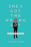 She's Got the Wrong Guy: Why Smart Women Settle