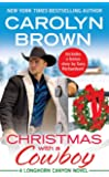 Christmas with a Cowboy: Includes a bonus novella