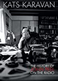 Kats Karavan - The History Of John Peel On The Radio [Explicit]