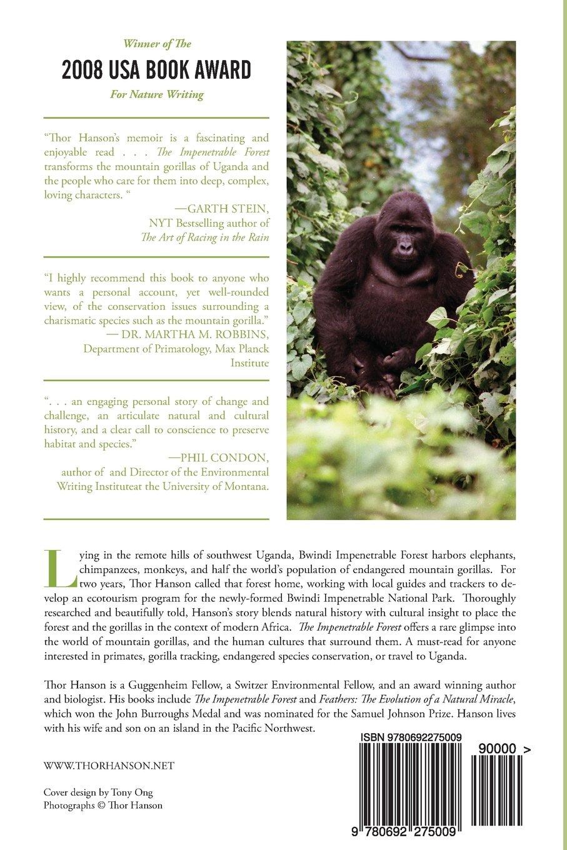 The Impenetrable Forest: Gorilla Years In Uganda: Thor Hanson:  9780692275009: Amazon: Books