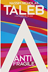 Antifragile: Things that Gain from Disorder Kindle Edition