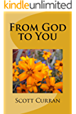 From God to You