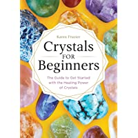 Image for Crystals for Beginners: The Guide to Get Started with the Healing Power of Crystals