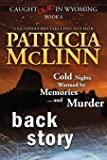 Back Story (Caught Dead in Wyoming, Book 6) (6)