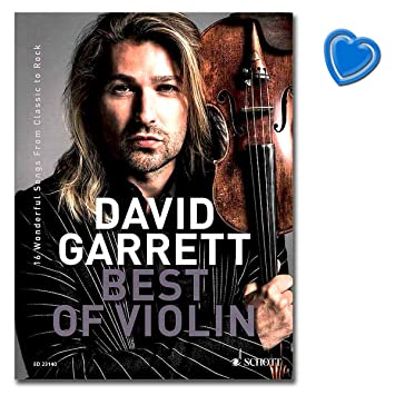 Best Of Violin 16 Wonderful Songs from Classic to Rock David Garrett