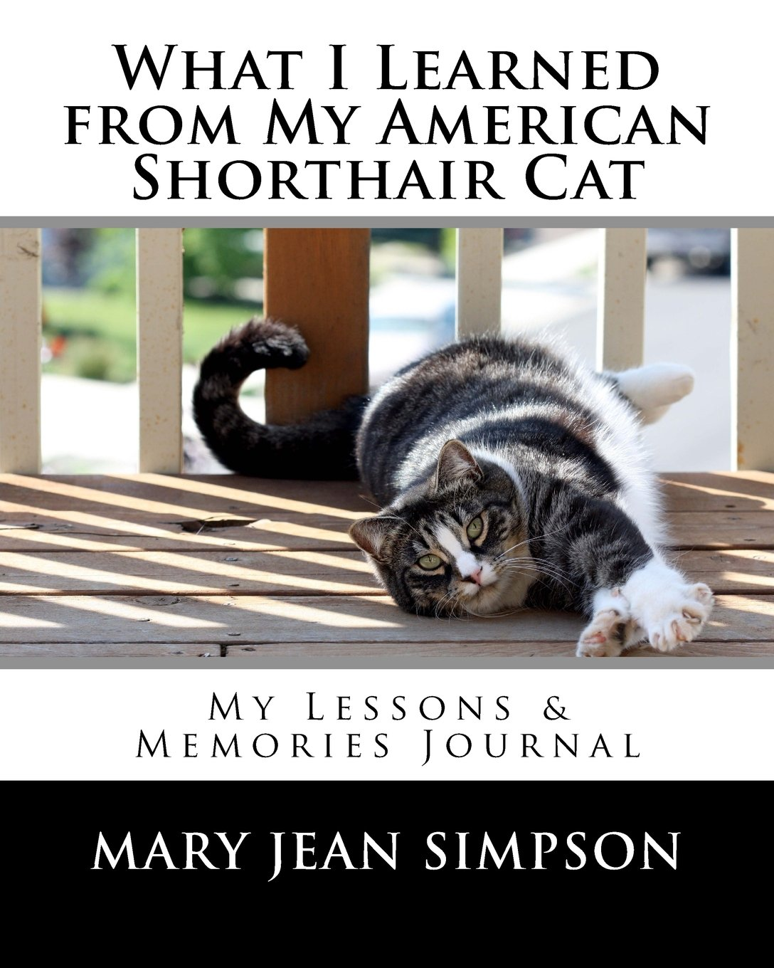 Download What I Learned from My American Shorthair Cat: My Lessons & Memories Journal PDF