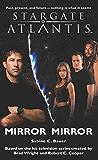 STARGATE ATLANTIS: Mirror, Mirror (English Edition)