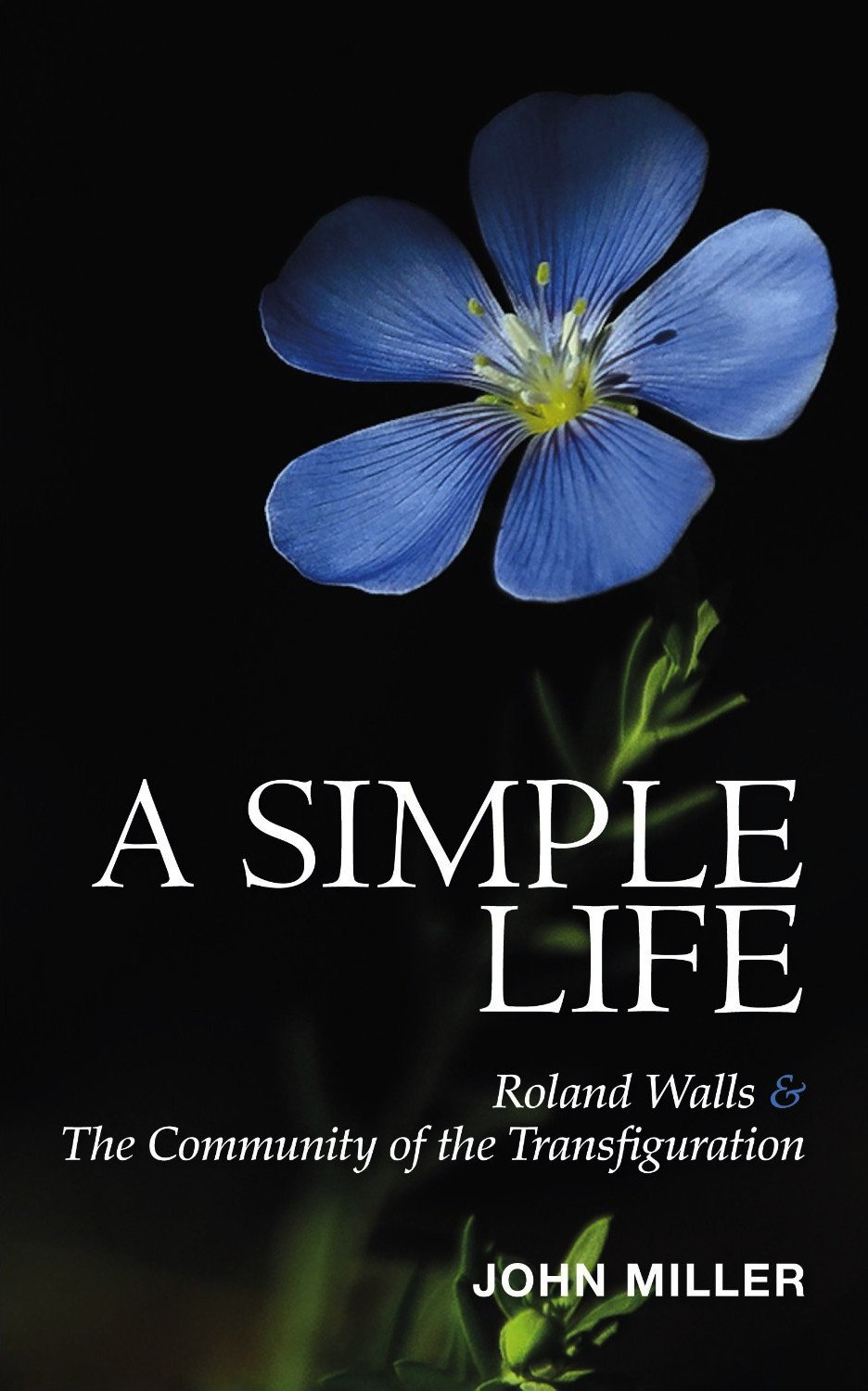 Download A Simple Life: Roland Walls & The Community of The Transfiguration ebook